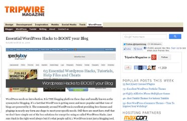 http://www.tripwiremagazine.com/2009/07/essential-wordpress-hacks-to-boost-your-blog.html