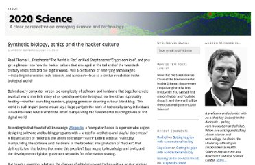 http://2020science.org/2008/06/13/8613-synthetic-biology-ethics-and-the-hacker-culture/