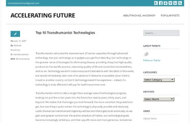 http://www.acceleratingfuture.com/michael/blog/2007/07/top-10-transhumanist-technologies/