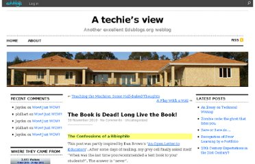 http://philhart.edublogs.org/2010/11/30/the-book-is-dead-long-live-the-book/