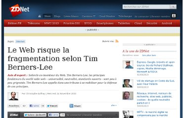 http://www.zdnet.fr/actualites/le-web-risque-la-fragmentation-selon-tim-berners-lee-39756318.htm?xtor=1