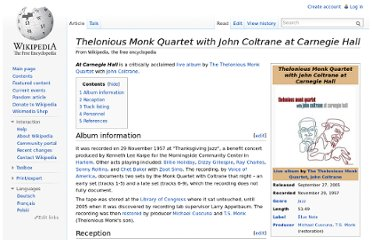 http://en.wikipedia.org/wiki/Thelonious_Monk_Quartet_with_John_Coltrane_at_Carnegie_Hall