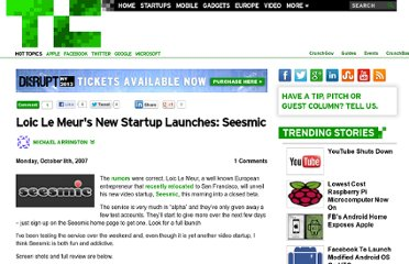 http://techcrunch.com/2007/10/08/loic-le-meurs-new-startup-launches-seesmic/