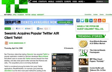 http://techcrunch.com/2008/04/03/seesmic-aquires-popular-twitter-air-client-twhirl/