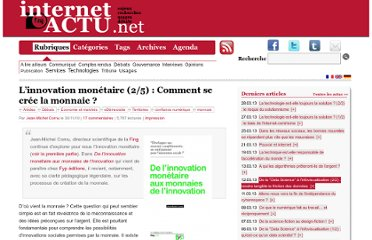 http://www.internetactu.net/2010/11/30/linnovation-monetaire-25-comment-se-cree-la-monnaie/