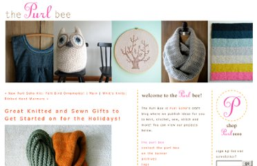 http://www.purlbee.com/the-purl-bee/2010/10/30/great-knitted-and-sewn-gifts-to-get-started-on-for-the-holid.html