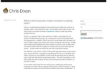http://cdixon.org/2009/09/28/what-if-online-business-model-innovation-is-slowing-down/