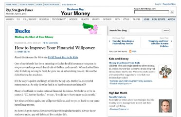 http://bucks.blogs.nytimes.com/2010/11/30/how-to-improve-your-financial-willpower/