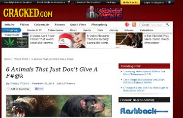 http://www.cracked.com/article_18860_6-animals-that-just-dont-give-f2340k.html