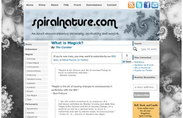 http://www.spiralnature.com/magick/what-is-magick.html