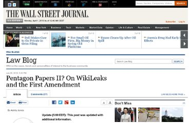 http://blogs.wsj.com/law/2010/07/26/pentagon-papers-ii-on-wikileaks-and-the-first-amendment/