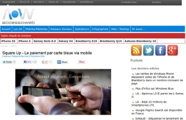 http://www.accessoweb.com/Square-Up-Le-paiement-par-carte-bleue-via-mobile_a5844.html