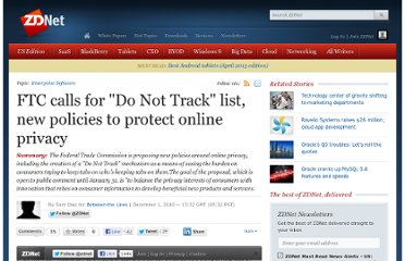 http://www.zdnet.com/blog/btl/ftc-calls-for-do-not-track-list-new-policies-to-protect-online-privacy/42278