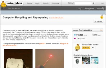 http://www.instructables.com/id/Computer-Recycling-and-Repurposing/