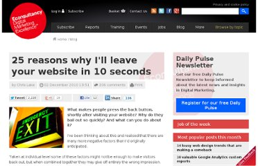 http://econsultancy.com/uk/blog/6924-25-reasons-why-i-ll-leave-your-website-in-10-seconds