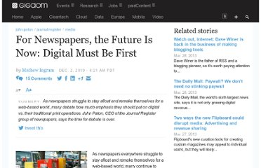 http://gigaom.com/2010/12/02/for-newspapers-the-future-is-now-digital-must-be-first/