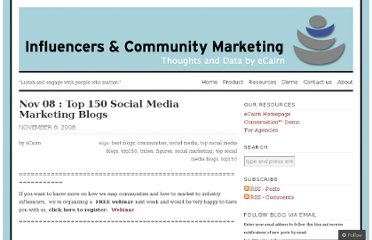 http://blog.ecairn.com/2008/11/06/top-150-social-marketing-blogs/
