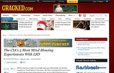 http://www.cracked.com/blog/five-fun-facts-about-the-cia-and-lsd/