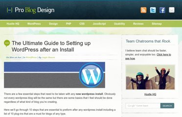http://www.problogdesign.com/wordpress/the-ultimate-guide-to-setting-up-wordpress-after-an-install/