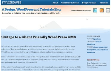 http://stylizedweb.com/2008/11/16/10-steps-to-a-client-friendly-wordpress-cms/