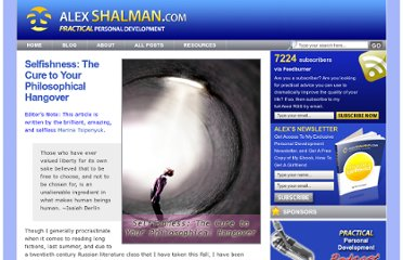 http://www.alexshalman.com/2009/01/08/selfishness-the-cure-to-your-philosophical-hangover/