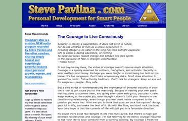 http://www.stevepavlina.com/articles/courage-to-live-consciously.htm