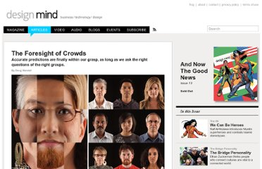 http://designmind.frogdesign.com/articles/and-now-the-good-news/the-foresight-of-crowds.html