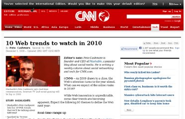 http://www.cnn.com/2009/TECH/12/03/cashmore.web.trends.2010/index.html