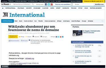 http://www.lemonde.fr/international/article/2010/12/03/wikileaks-org-abandonne-par-son-fournisseur-de-nom-de-domaine_1448365_3210.html#ens_id=1446739&xtor=RSS-3208