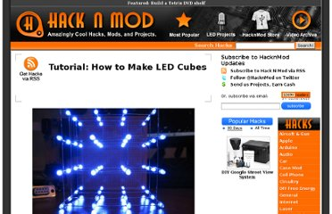 http://hacknmod.com/hack/tutorial-how-to-make-led-cubes/
