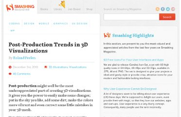 http://www.smashingmagazine.com/2010/12/03/post-production-trends-in-3d-visualizations/