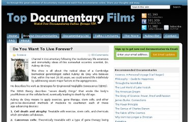 http://topdocumentaryfilms.com/do-you-want-to-live-forever/