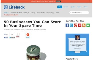 http://www.lifehack.org/articles/money/50-businesses-you-can-start-in-your-spare-time.html