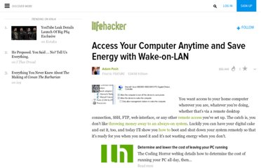 http://lifehacker.com/348197/access-your-computer-anytime-and-save-energy-with-wake+on+lan