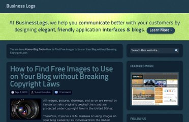 http://www.businesslogs.com/blogging-advice/how_to_find_free_images_to_use_on_your_blog_without_breaking_copyright_laws.php