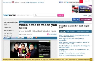 http://www.techradar.com/news/world-of-tech/10-useful-video-sites-to-teach-you-new-tech-skills-640740