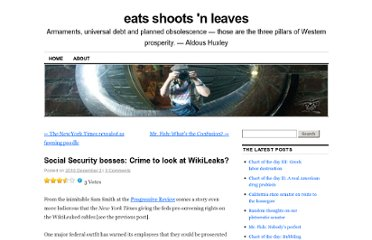 http://richardbrenneman.wordpress.com/2010/12/02/social-security-bosses-crime-to-look-at-wikileaks/