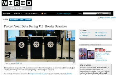 http://howto.wired.com/wiki/Protect_Your_Data_During_U.S._Border_Searches