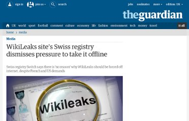 http://www.guardian.co.uk/media/2010/dec/04/wikileaks-site-swiss-host-switch