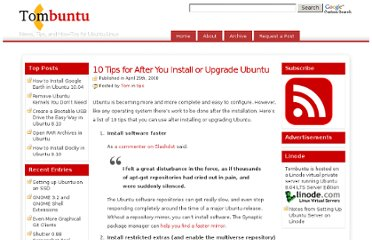 http://tombuntu.com/index.php/2008/04/25/10-tips-for-after-you-install-or-upgrade-ubuntu/
