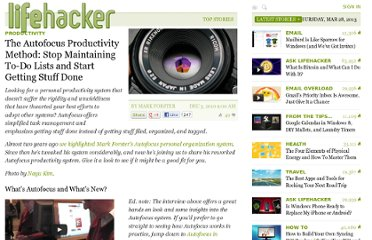 http://lifehacker.com/5704856/the-autofocus-productivity-method-stop-maintaining-to+do-lists-and-start-getting-stuff-done