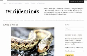 http://terribleminds.com/ramble/2010/10/12/beware-of-writer/