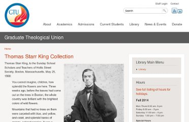http://www.gtu.edu/library/special-collections/archives/featured-collections-1/thomas-starr-king-collection