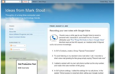 http://markstout.blogspot.com/2009/08/transcribing-my-own-notes-with-google.html