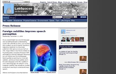 http://www.labspaces.net/100572/Foreign_subtitles_improve_speech_perception