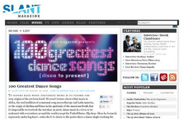 http://www.slantmagazine.com/music/feature/100-greatest-dance-songs/206/page_1