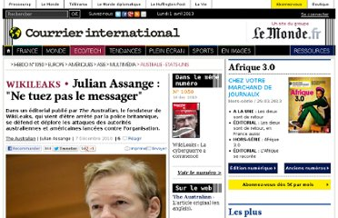 http://www.courrierinternational.com/article/2010/12/07/julian-assange-ne-tuez-pas-le-messager