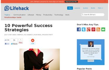 http://www.lifehack.org/articles/productivity/10-powerful-success-strategies.html