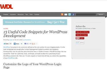 http://webdesignledger.com/tips/13-useful-code-snippets-for-wordpress-development