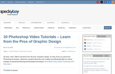 http://speckyboy.com/2009/03/30/30-photoshop-video-tutorials-learn-from-the-pros-of-graphic-design/